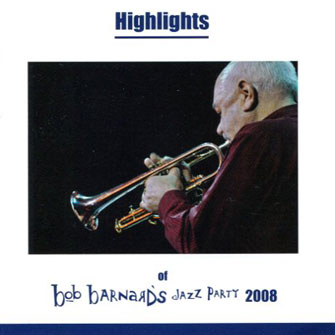 416 Bob Barnard's Jazz Party 2008 Highlights – BAR 416