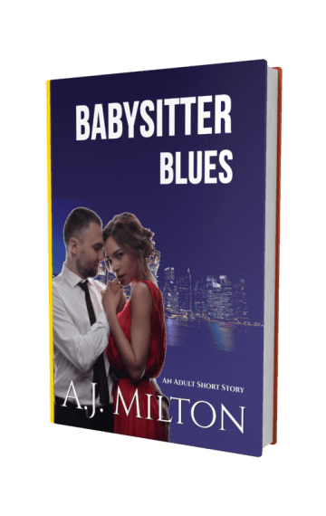 Babysitter Blues Erotic Romance eBook by AJ Milton