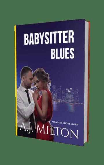 Babysitter Blues Erotic Romance eBook by AJ Milton