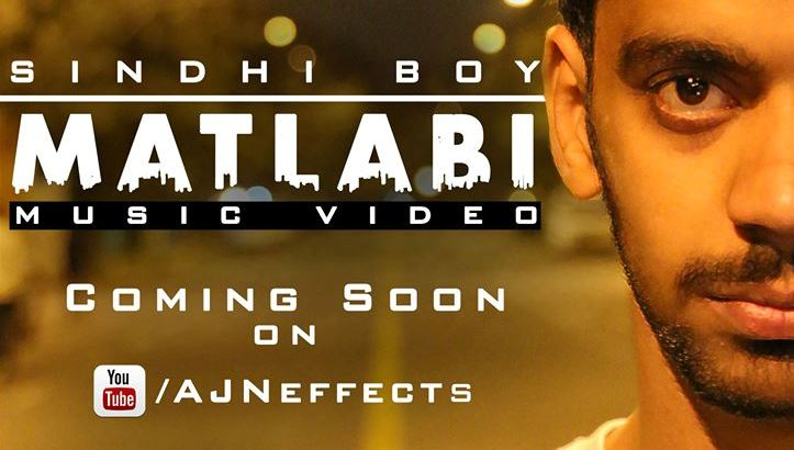 "Sindhi Boy ""Matlabi"" Official Music Video Coming Soon"
