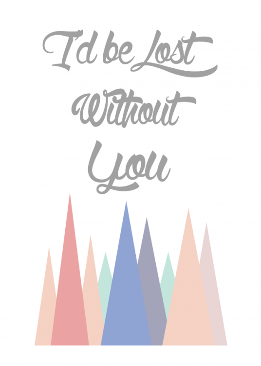 lost without you print 8x10
