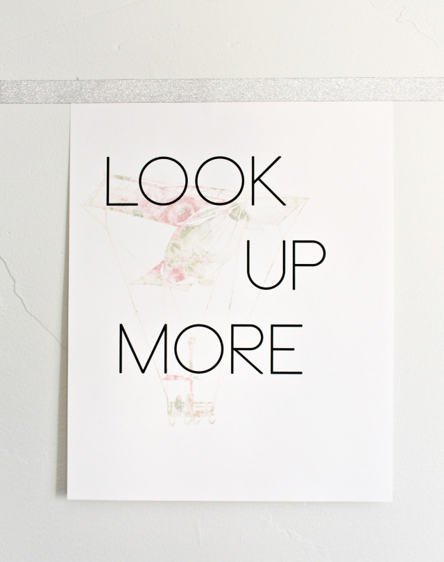 Look Up More inspirational quote print. Floral and vintage blimp art. Free Printable | A joyful Riot
