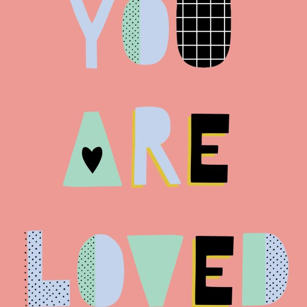 Free You are Loved Poster