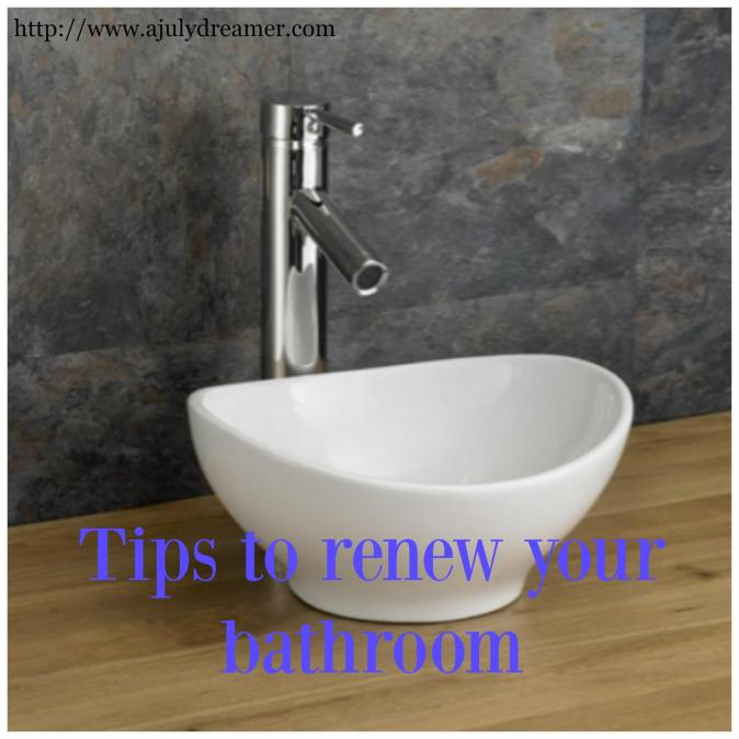 tips to renew your bathroom
