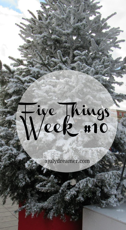 five weeks week 10