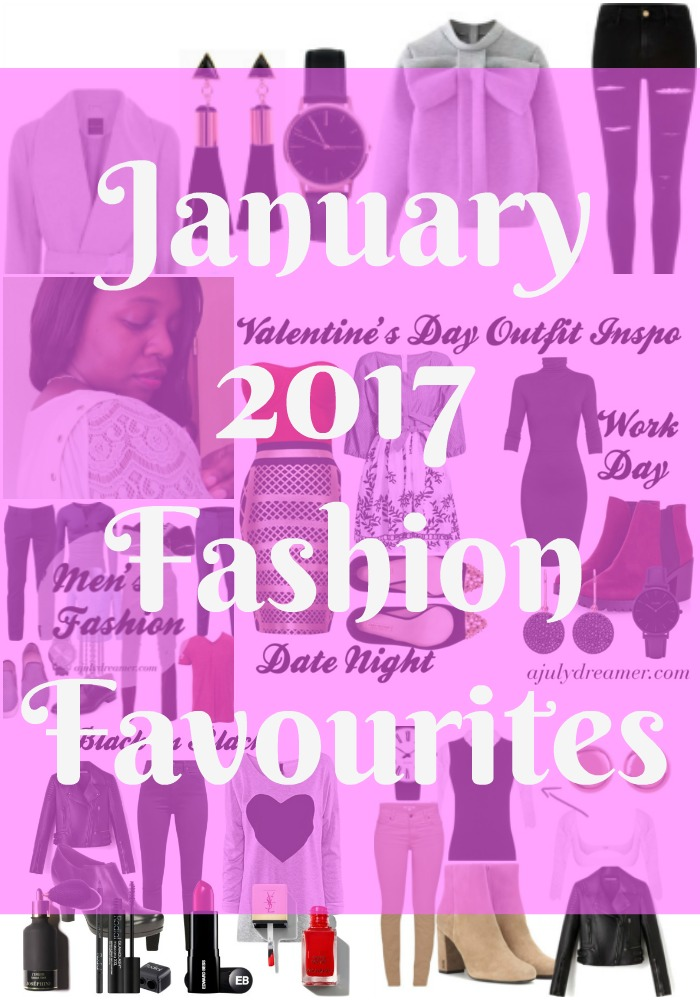 January 2017 Fashion Favourites