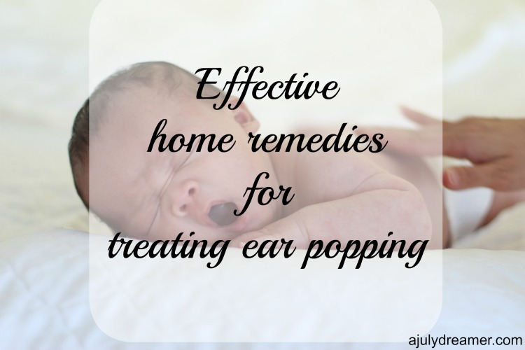 4 Effective home remedies for treating ear popping
