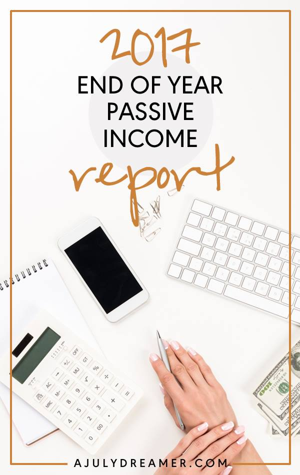 {2017} End of Year Passive Income Report