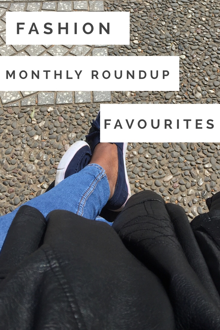 {Monthly Roundup} Fashion Favourites March 2018