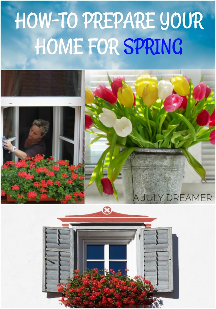 How-to prepare your home for Spring Season ⋆ A July Dreamer