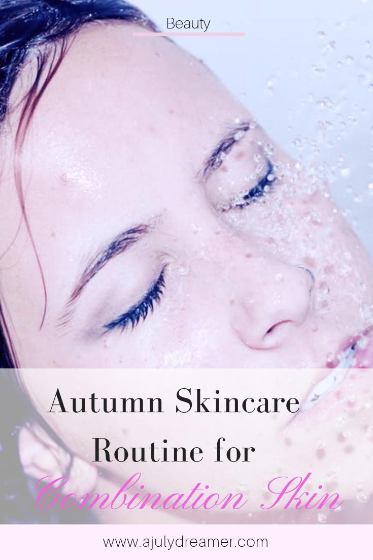 Autumn-skincare-routine-for-combination-skin