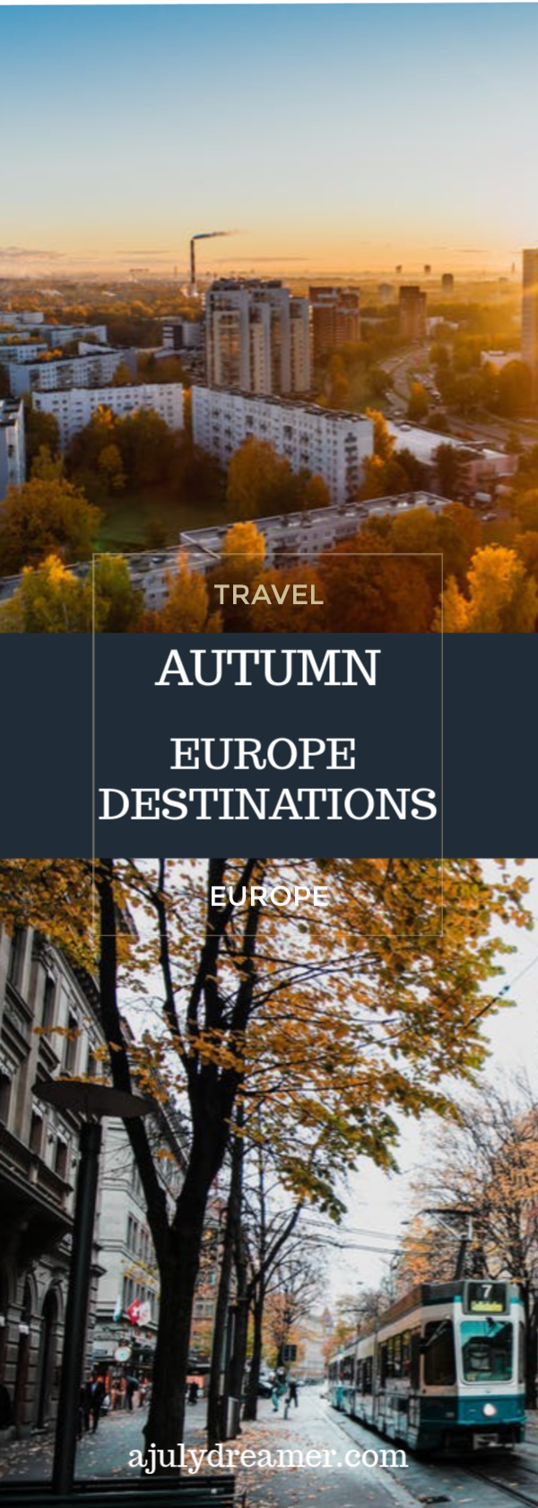 Best Autumn Travel Destinations in Europe
