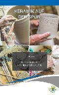 """Flyer """"Keramik auf der Spur"""" neu aufgelegt"""