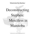 Deconstructing Stephen: Merciless in Manitoba