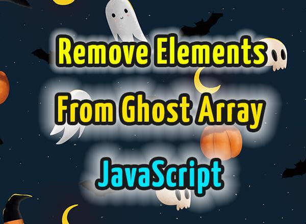 javascript remove element from ghost array