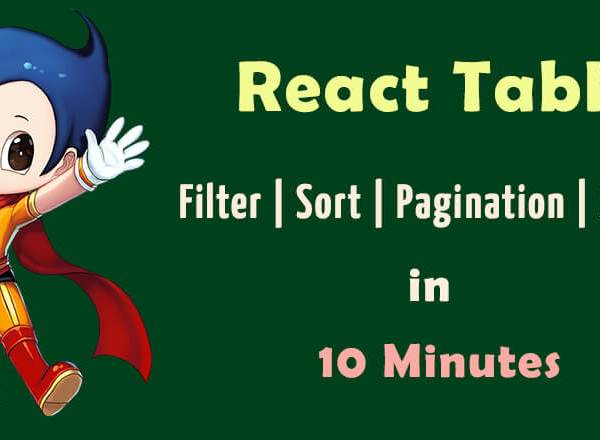 react table filter sort pagination search in 10 minutes