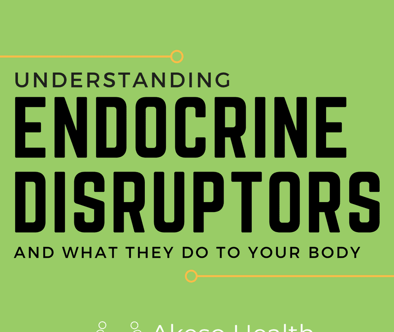 Endocrine disruptors – minimise your exposure