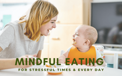 Mindful Eating Made Easy for Stressful Times