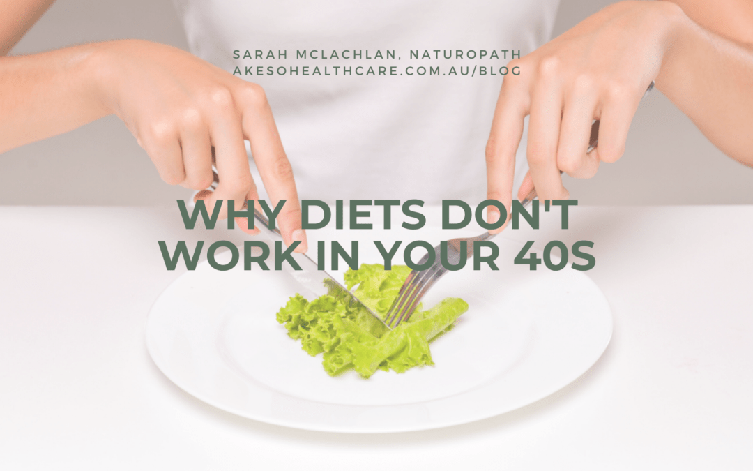 why your diet doesn't work in your 40s