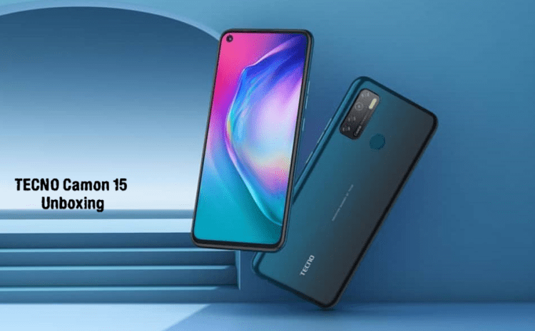 Tecno Camon 15 Unboxing Review