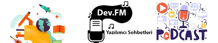dev.fm yazılımcı sohbetleri