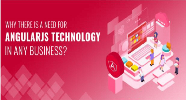 Why AngularJS Technology Important For Business?