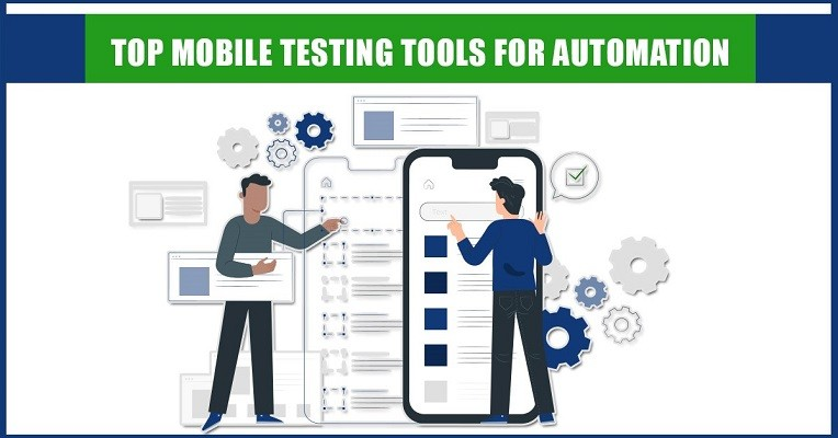12 Best Mobile App Testing Tools for Automation