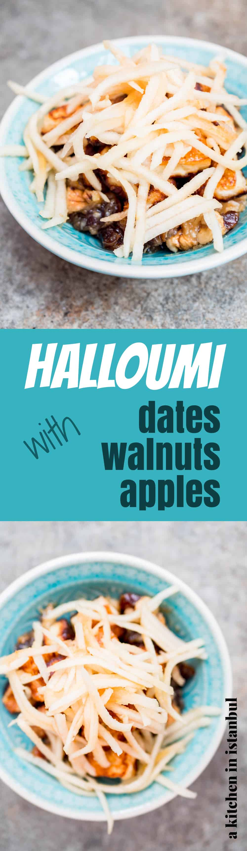 Halloumi with dates, walnuts & apple - recipe / A kitchen in Istanbul