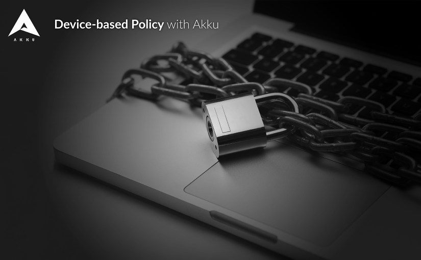 Enforce Device-based Restrictions with Akku