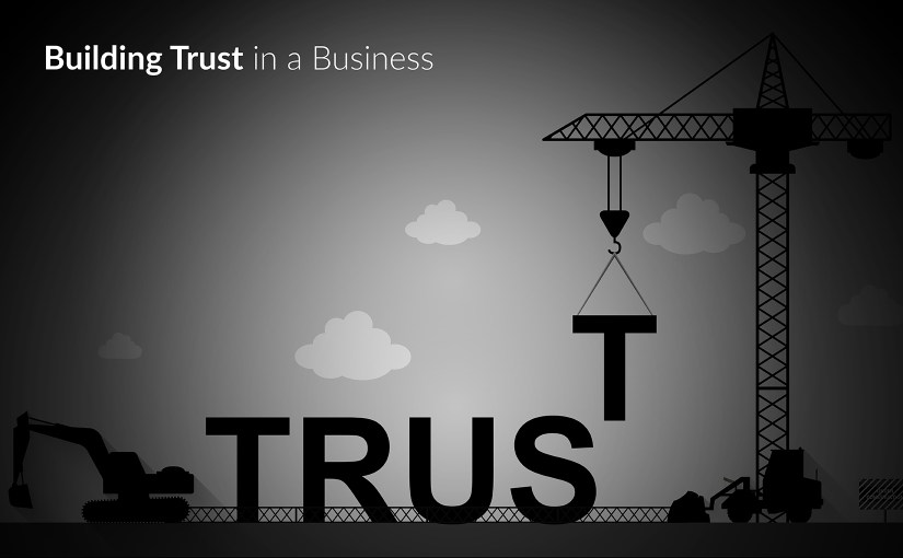 Begin Here to Build a Trusted Business