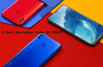 Top 10 Best Mobile Phones Under Rs 20000 In 2018