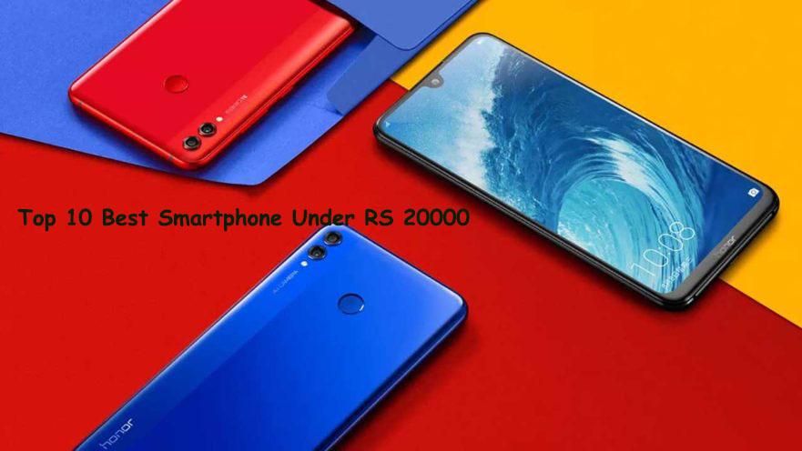 Top 10 Best Mobile Phones Under Rs 20000 In 2019