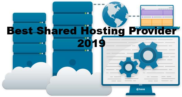 Best Web Shared Hosting Providers In 2019