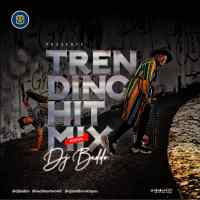 MIXTAPE: DJ Baddo - Trending Hit (Mix)