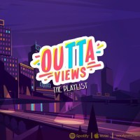 "Outta Views ""The Playlist"" (Download)"