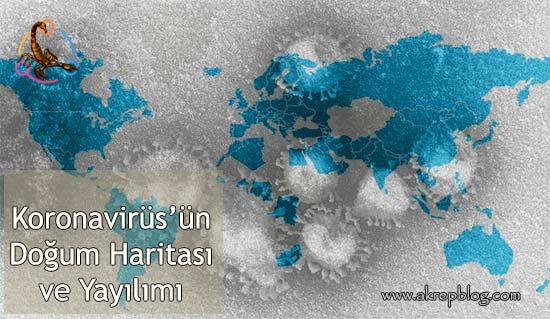 Koronavirüsün Doğum Haritası, Konumlar ve Yayılımı