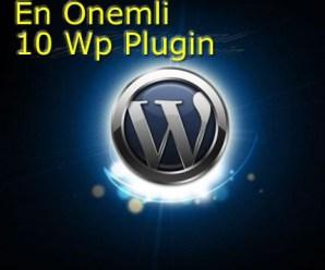 En Önemli 10 WordPress Pluginleri