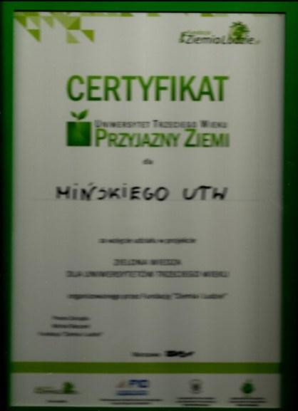 """Certyfikat """"Uniwersytet Trzeciego Wieku PRZYJAZNY ZIEMI""""dla Mińskiego Uniwersytetu Trzeciego Wieku przyznany przez Fundację """"Ziemia i Ludzie"""""""