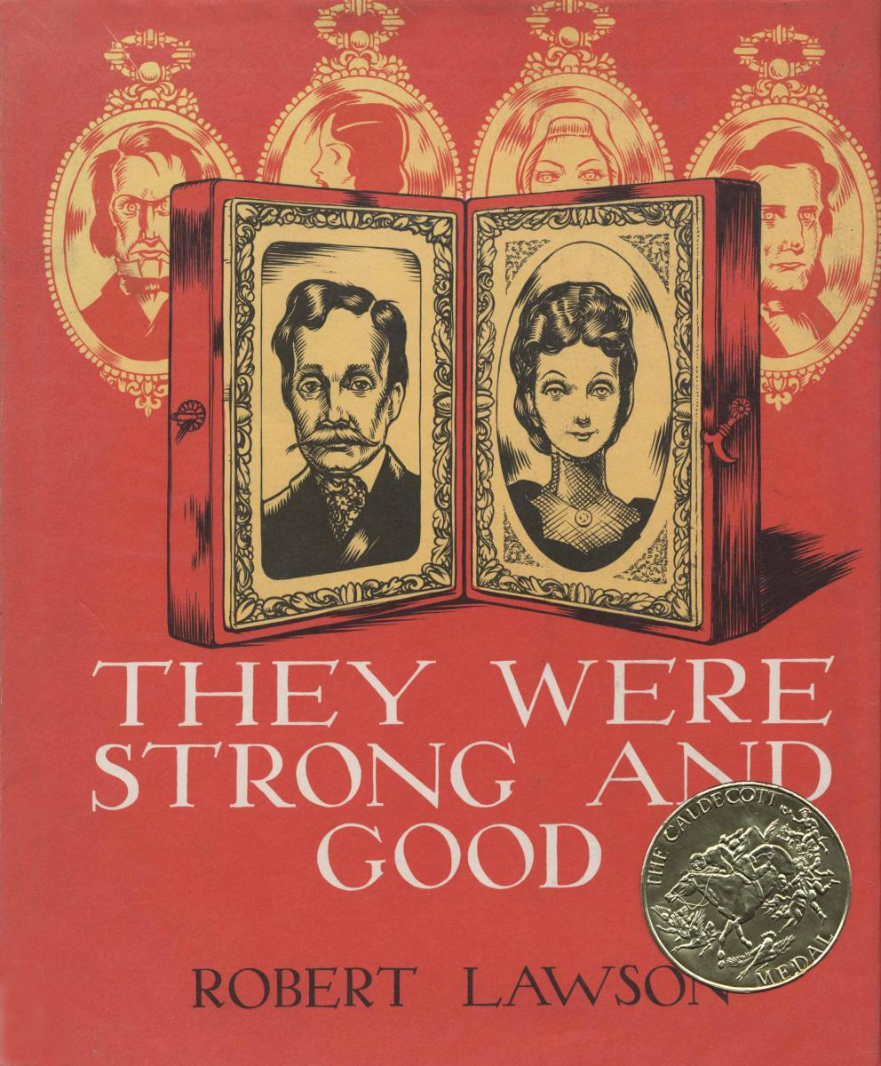 They Were Strong And Good Caldecott Medal Winner