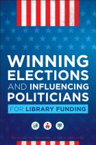Winning Elections and Influencing Politicians for Library Funding