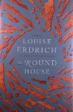 """The Round House,"" By Louise Erdrich, Published by Harper"