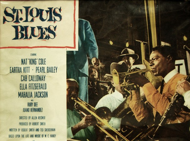 "In his only leading film role, jazz artist Nat ""King"" Cole portrayed ""Father of the Blues"" W. C. Handy in the 1958 film St. Louis Blues, with costars and fellow musicians Pearl Bailey, Cab Calloway, Ella Fitzgerald, Mahalia Jackson, and Eartha Kitt. This is an image of one of the movie's original posters. (From Encyclopedia of Alabama, Alabama Music Hall of Fame)"