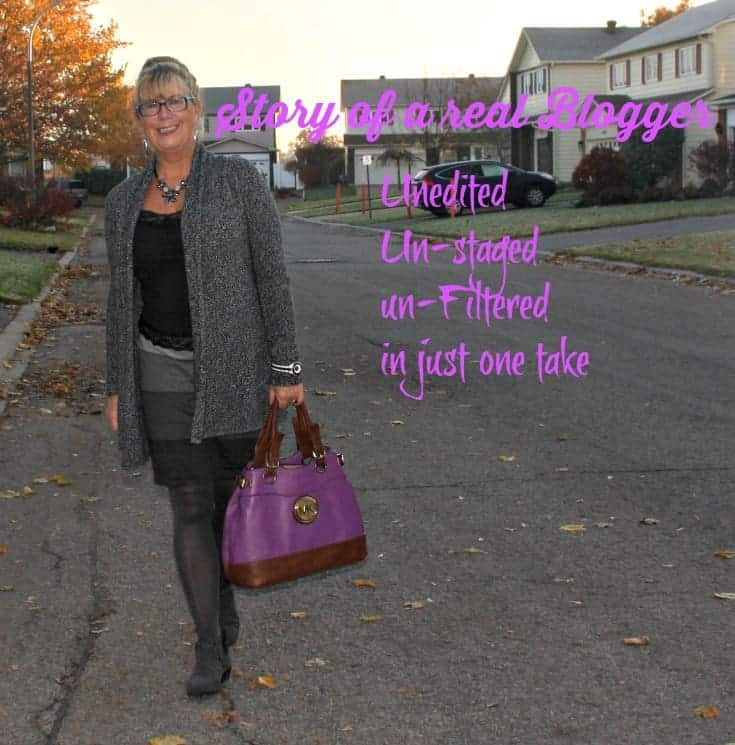 Story of a Real Blogger, unedited, unfiltered unstaged