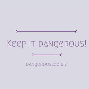 Dangerouslee