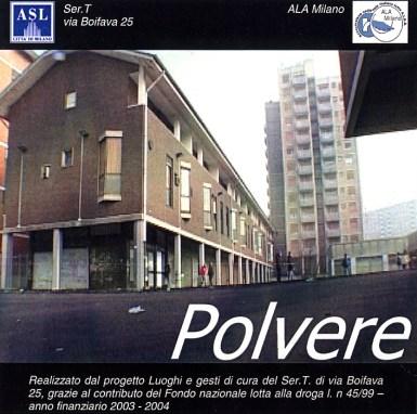 POLVERE. Cortometraggio, 2004.
