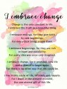 The one constant in my journey is change