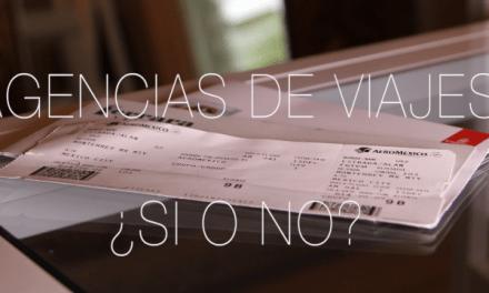 Agencias de viajes – Cuando sí y cuando no