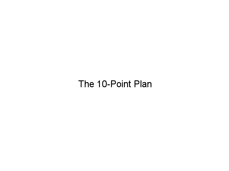 The 10-Point Plan