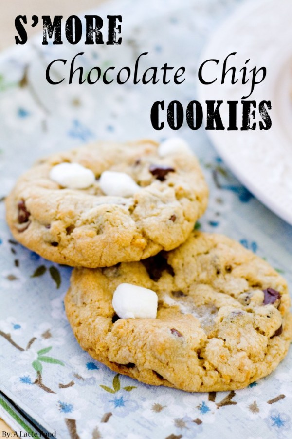S'more Chocolate Chip Cookies | A Latte Food