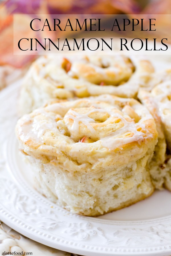 Caramel Apple Cinnamon Rolls | A Latte Food